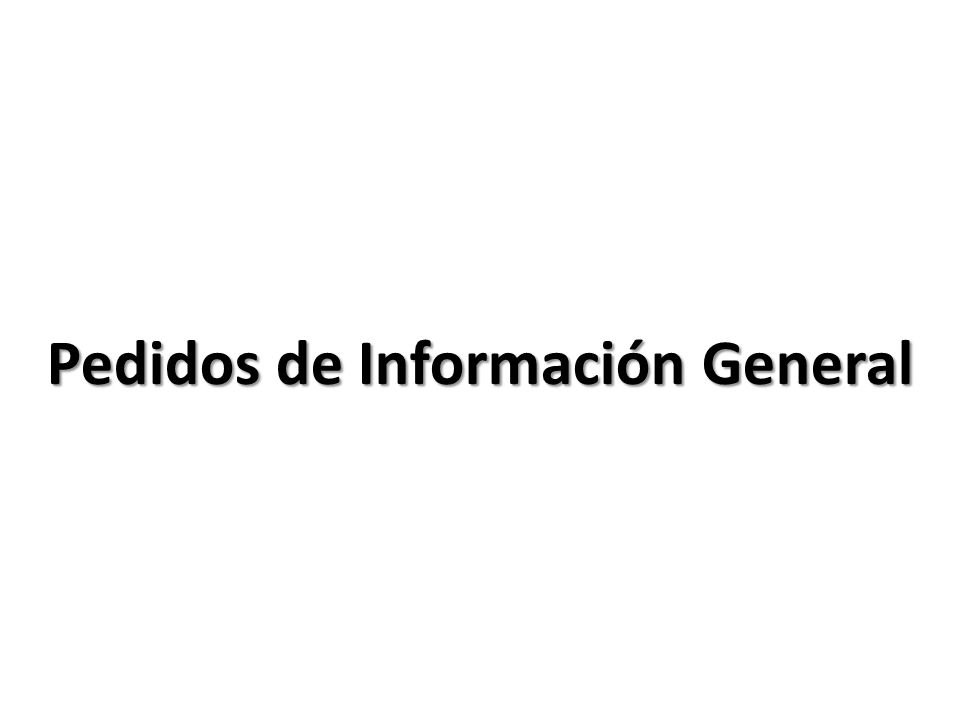 Pedidos de Información General