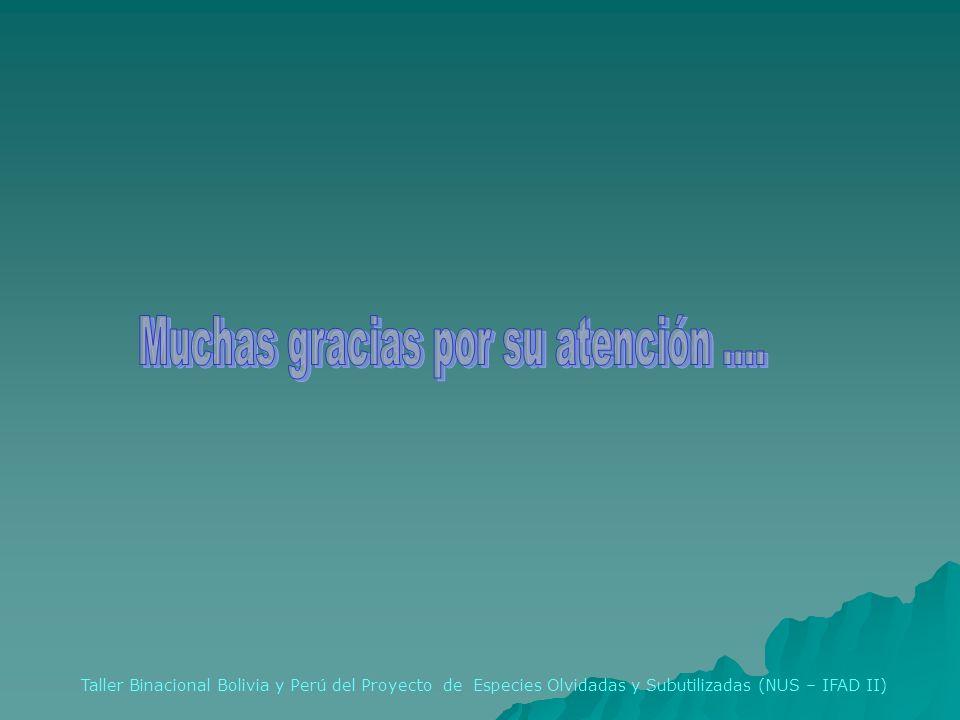 Taller Binacional Bolivia y Perú del Proyecto de Especies Olvidadas y Subutilizadas (NUS – IFAD II)
