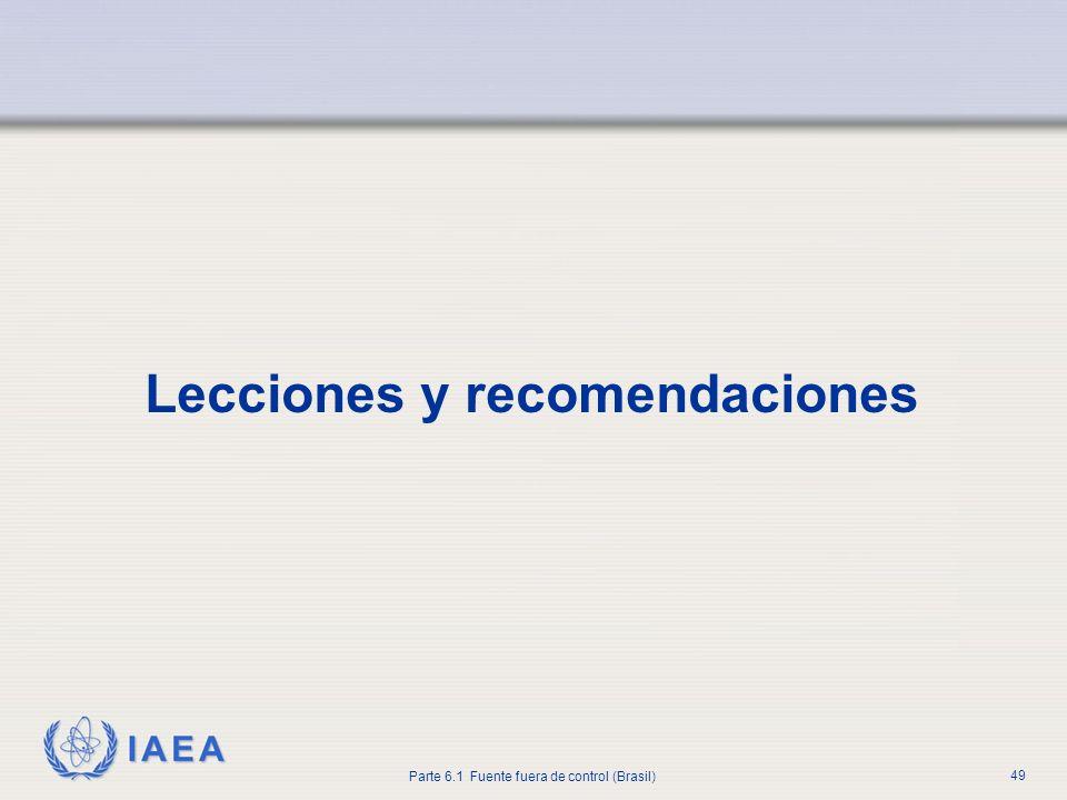 IAEA Parte 6.1 Fuente fuera de control (Brasil) 49 Lecciones y recomendaciones