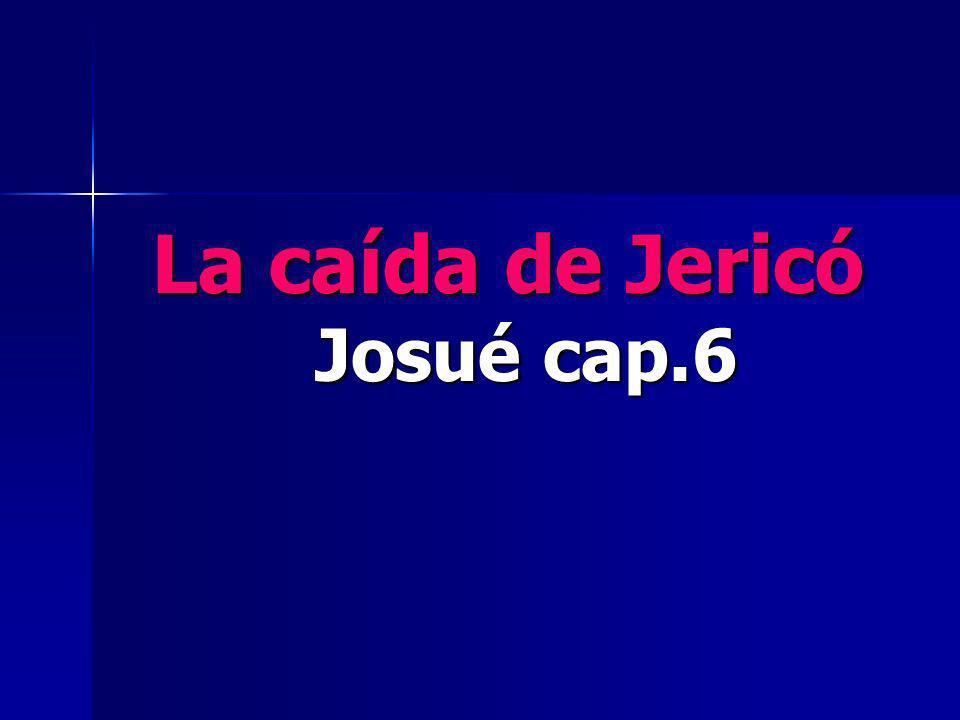 La caída de Jericó Josué cap.6