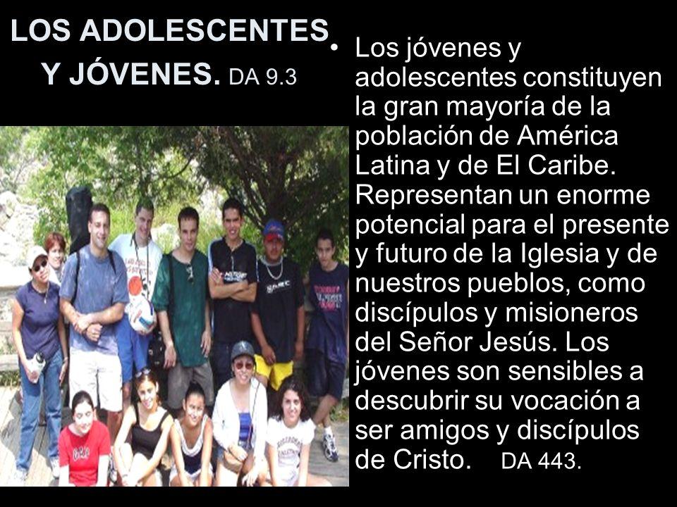 LOS ADOLESCENTES Y JÓVENES.