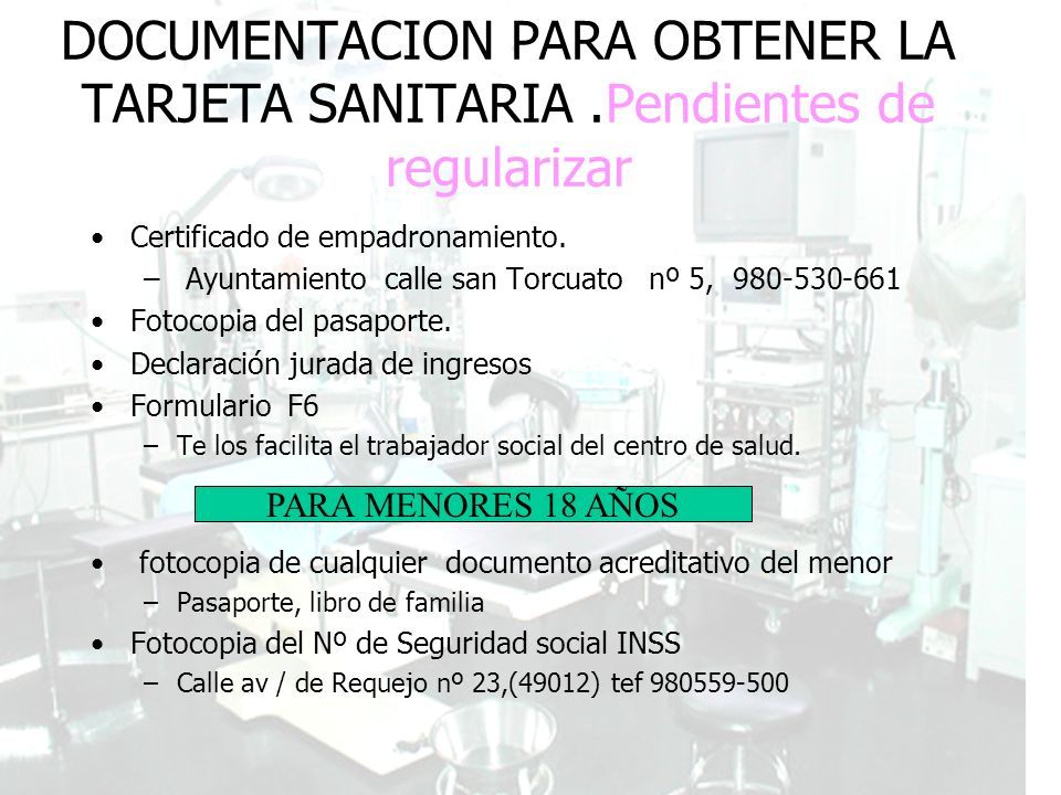 Guía de Recursos de la población Inmigrante DOCUMENTACION PARA OBTENER LA TARJETA SANITARIA.Pendientes de regularizar Certificado de empadronamiento.