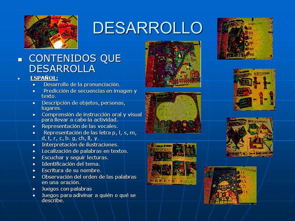DESARROLLO CONTENIDOS QUE DESARROLLA CONTENIDOS QUE DESARROLLA ESPAÑOL: ESPAÑOL: Desarrollo de la pronunciación. Desarrollo de la pronunciación. Predi