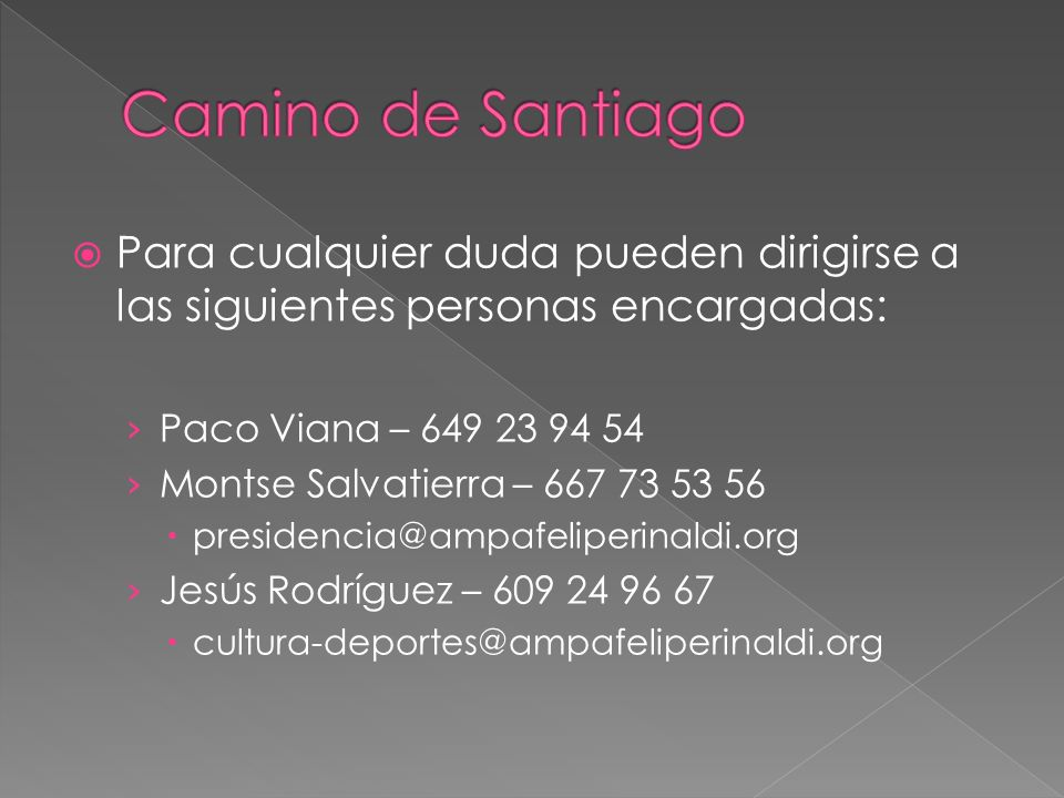 Para cualquier duda pueden dirigirse a las siguientes personas encargadas: Paco Viana – 649 23 94 54 Montse Salvatierra – 667 73 53 56 presidencia@amp
