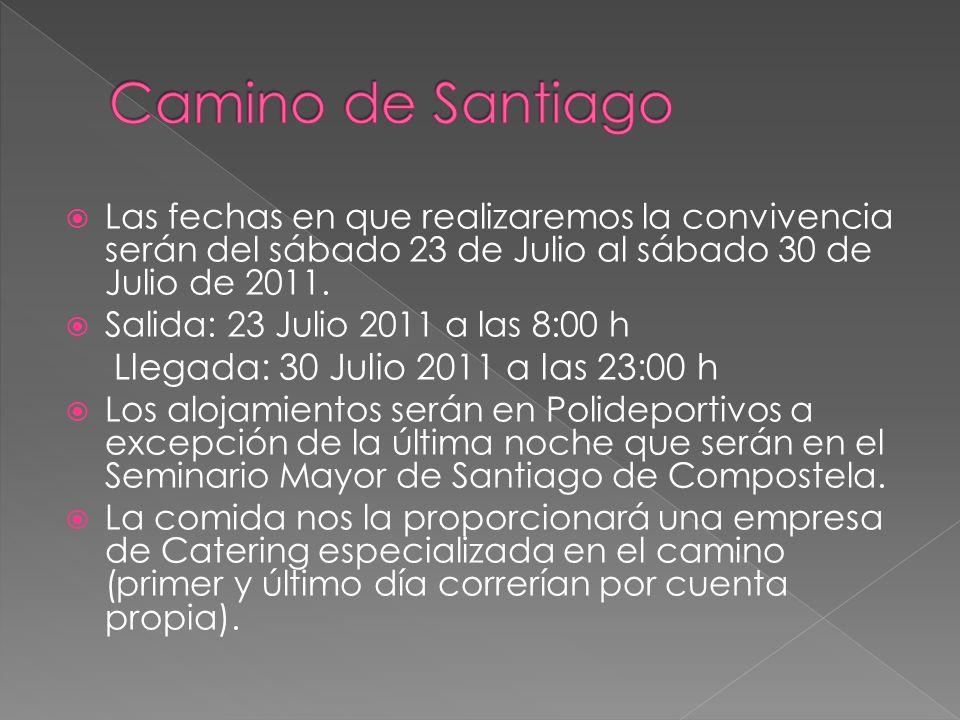 Las fechas en que realizaremos la convivencia serán del sábado 23 de Julio al sábado 30 de Julio de 2011. Salida: 23 Julio 2011 a las 8:00 h Llegada: