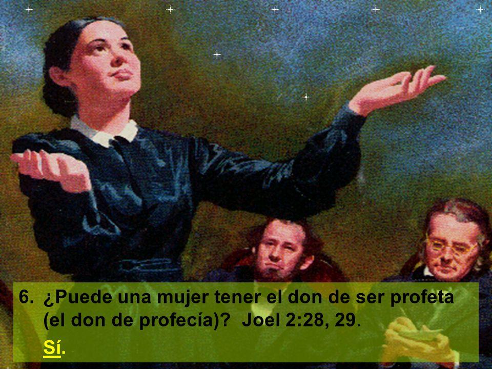 7.¿Menciona la Biblia mujeres que fueron profetas.