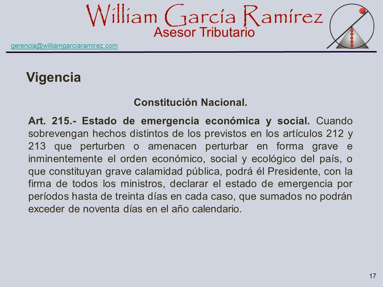 William García Ramírez Asesor Tributario William García Ramírez Asesor Tributario gerencia@williamgarciaramirez.com 17 Constitución Nacional. Art. 215