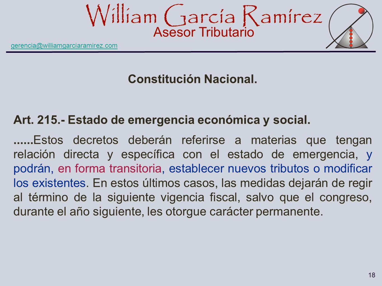 William García Ramírez Asesor Tributario William García Ramírez Asesor Tributario gerencia@williamgarciaramirez.com 18 Constitución Nacional. Art. 215