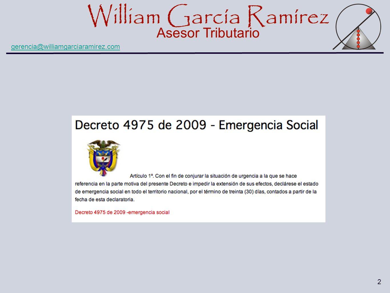 William García Ramírez Asesor Tributario William García Ramírez Asesor Tributario gerencia@williamgarciaramirez.com 2