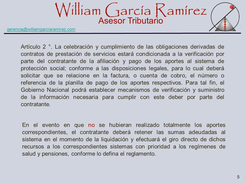 William García Ramírez Asesor Tributario William García Ramírez Asesor Tributario gerencia@williamgarciaramirez.com 16 Decreto 510 de 2003.