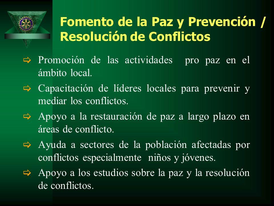 Fomento de la Paz y Prevención / Resolución de Conflictos Promoción de las actividades pro paz en el ámbito local.