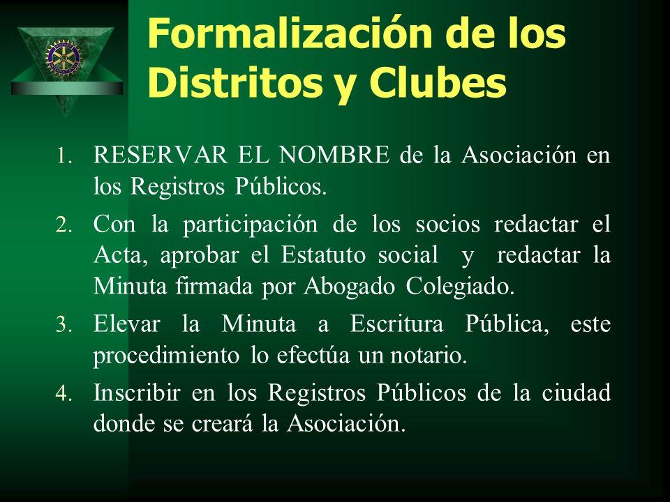 Formalización de los Distritos y Clubes 1.