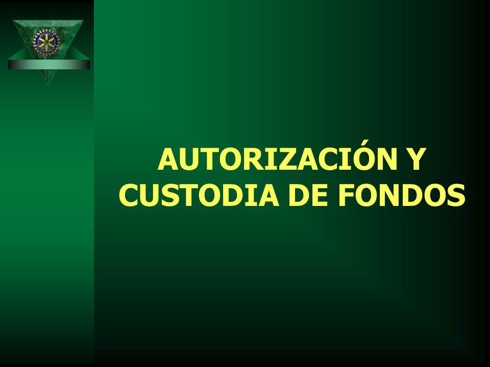 AUTORIZACIÓN Y CUSTODIA DE FONDOS