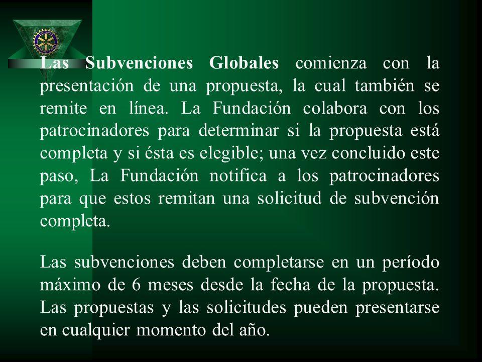 Las Subvenciones Globales comienza con la presentación de una propuesta, la cual también se remite en línea.