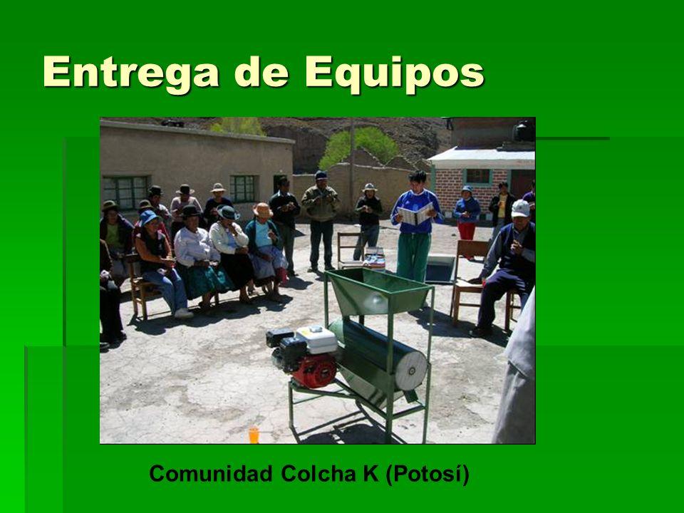 Entrega de Equipos Comunidad Colcha K (Potosí)