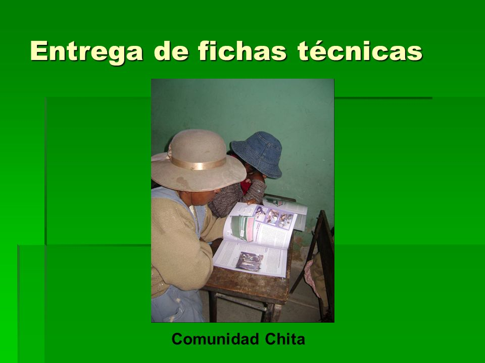 Entrega de fichas técnicas Comunidad Chita