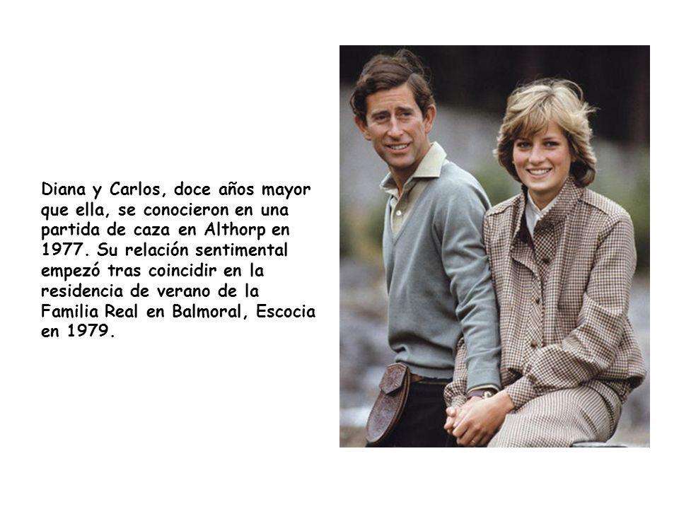 Diana y Carlos, doce años mayor que ella, se conocieron en una partida de caza en Althorp en 1977. Su relación sentimental empezó tras coincidir en la