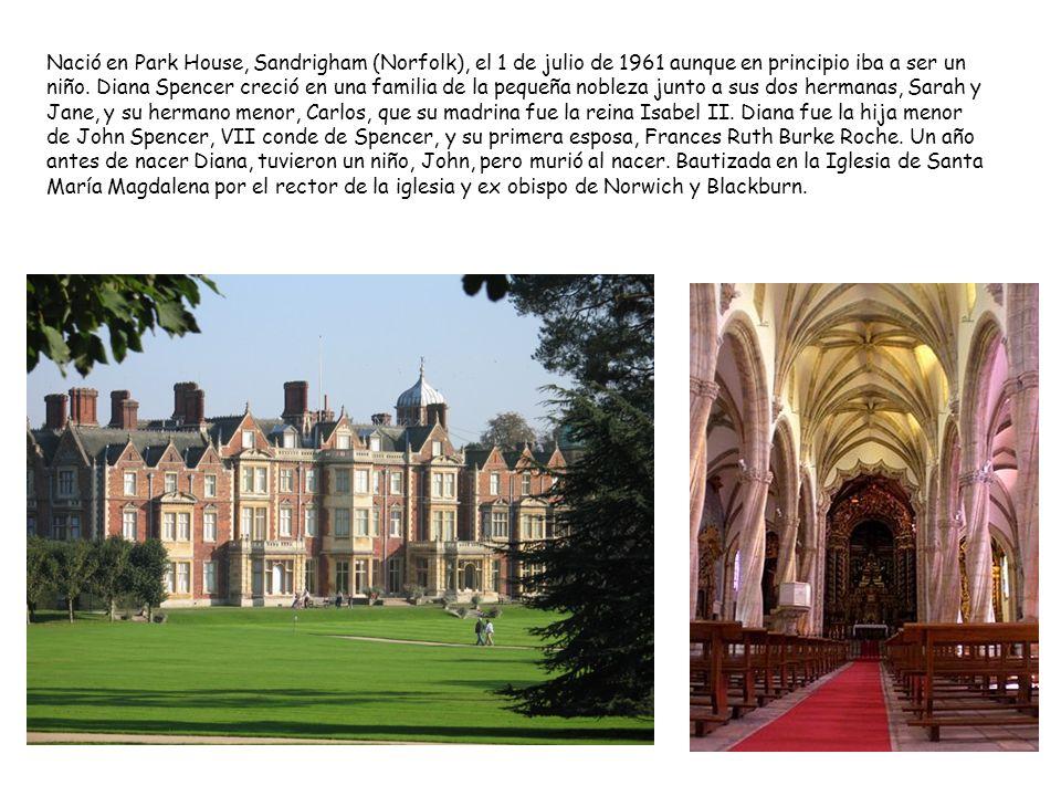 Nació en Park House, Sandrigham (Norfolk), el 1 de julio de 1961 aunque en principio iba a ser un niño. Diana Spencer creció en una familia de la pequ