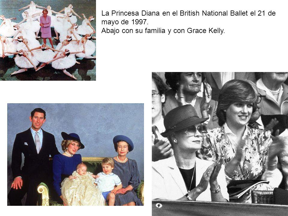 La Princesa Diana en el British National Ballet el 21 de mayo de 1997. Abajo con su familia y con Grace Kelly.