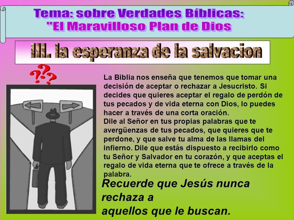 Jesús Nunca Rechaza La Biblia nos enseña que tenemos que tomar una decisión de aceptar o rechazar a Jesucristo. Si decides que quieres aceptar el rega