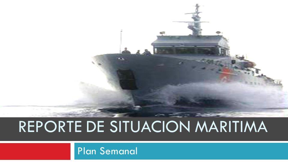 REPORTE DE SITUACION MARITIMA Plan Semanal