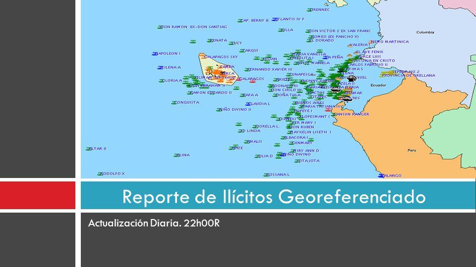 Actualización Diaria. 22h00R Reporte de Ilícitos Georeferenciado
