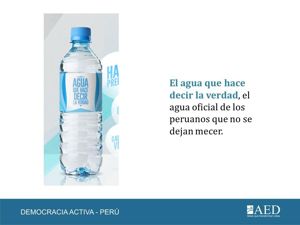 El agua que hace decir la verdad Es una iniciativa del movimiento Se buscan peruanos que no se dejen mecer que busca motivar que los jóvenes se informen de manera divertida y diferente de las propuestas de los candidatos candidatas antes de emitir su voto.