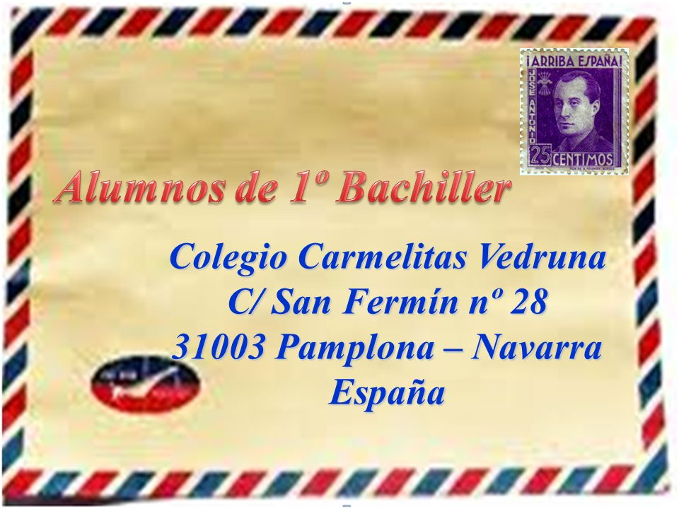 Colegio Carmelitas Vedruna C/ San Fermín nº 28 31003 Pamplona – Navarra España