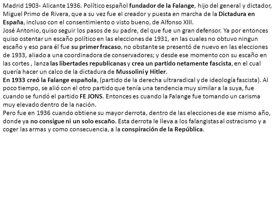 Madrid 1903- Alicante 1936.