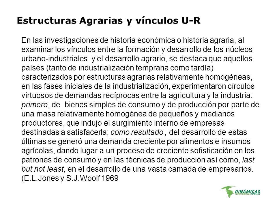 En las investigaciones de historia económica o historia agraria, al examinar los vínculos entre la formación y desarrollo de los núcleos urbano-indust