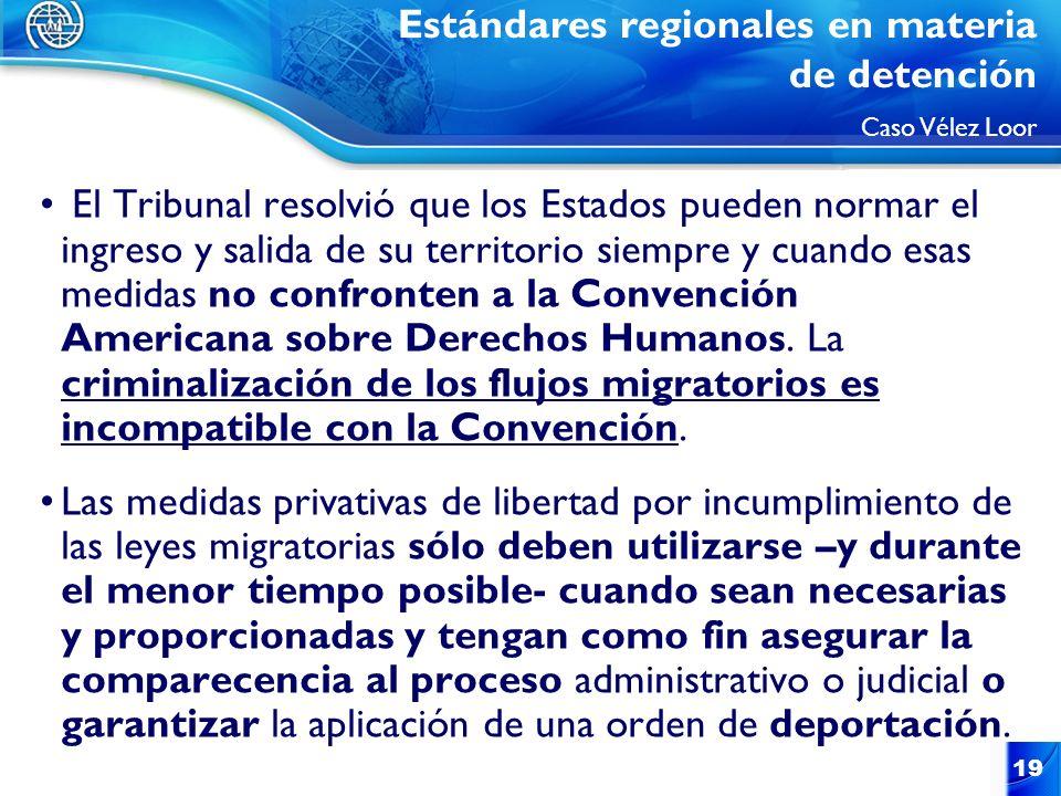 19 El Tribunal resolvió que los Estados pueden normar el ingreso y salida de su territorio siempre y cuando esas medidas no confronten a la Convención