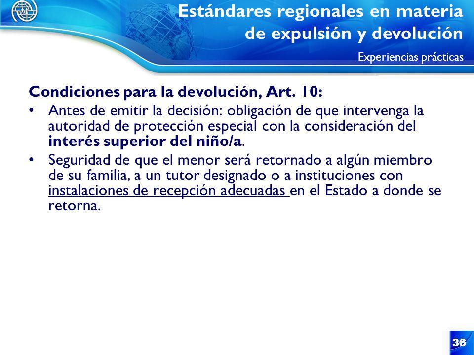 36 Condiciones para la devolución, Art. 10: Antes de emitir la decisión: obligación de que intervenga la autoridad de protección especial con la consi