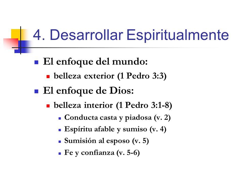 El enfoque del mundo: belleza exterior (1 Pedro 3:3) El enfoque de Dios: belleza interior (1 Pedro 3:1-8) Conducta casta y piadosa (v. 2) Espíritu afa
