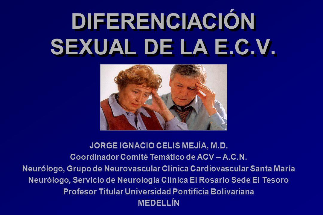 JORGE IGNACIO CELIS MEJÍA, M.D. Coordinador Comité Temático de ACV – A.C.N. Neurólogo, Grupo de Neurovascular Clínica Cardiovascular Santa María Neuró