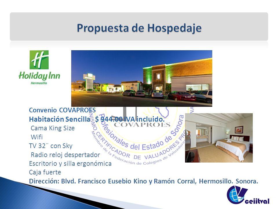 Convenio COVAPROES Habitación Sencilla $ 944.00 IVA incluido.