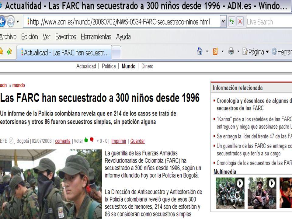Solamente entre 1996 y 2007 las FARC secuestraron a casi 7 mil personas y mantienen aún privados de su libertad - en condiciones de pesadilla - a 735 rehenes.