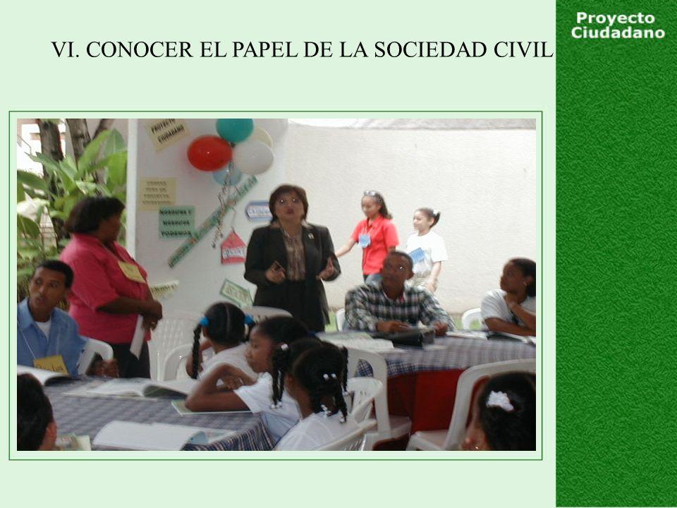 VI. CONOCER EL PAPEL DE LA SOCIEDAD CIVIL