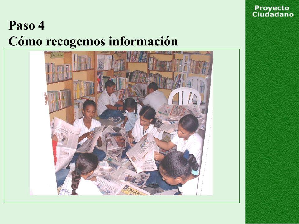 Paso 4 Cómo recogemos información