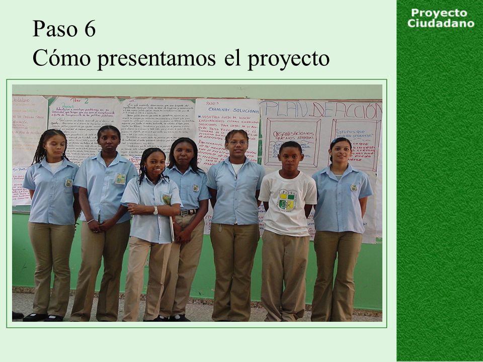 Paso 6 Cómo presentamos el proyecto