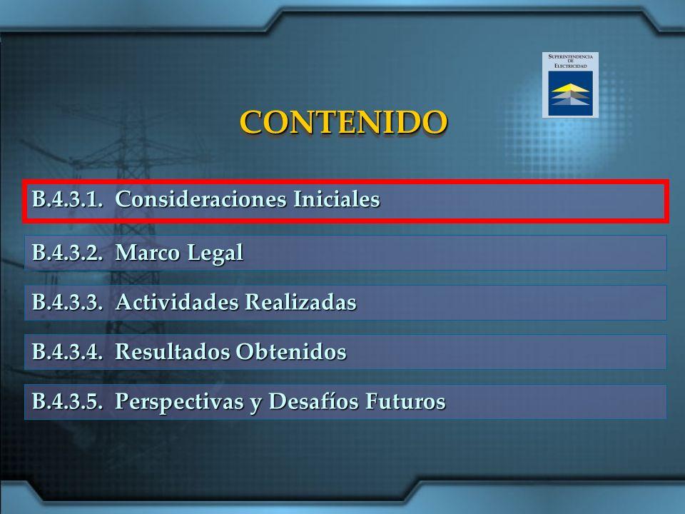 CONTENIDOCONTENIDO B.4.3.1. Consideraciones Iniciales B.4.3.4. Resultados Obtenidos B.4.3.2. Marco Legal B.4.3.3. Actividades Realizadas B.4.3.5. Pers
