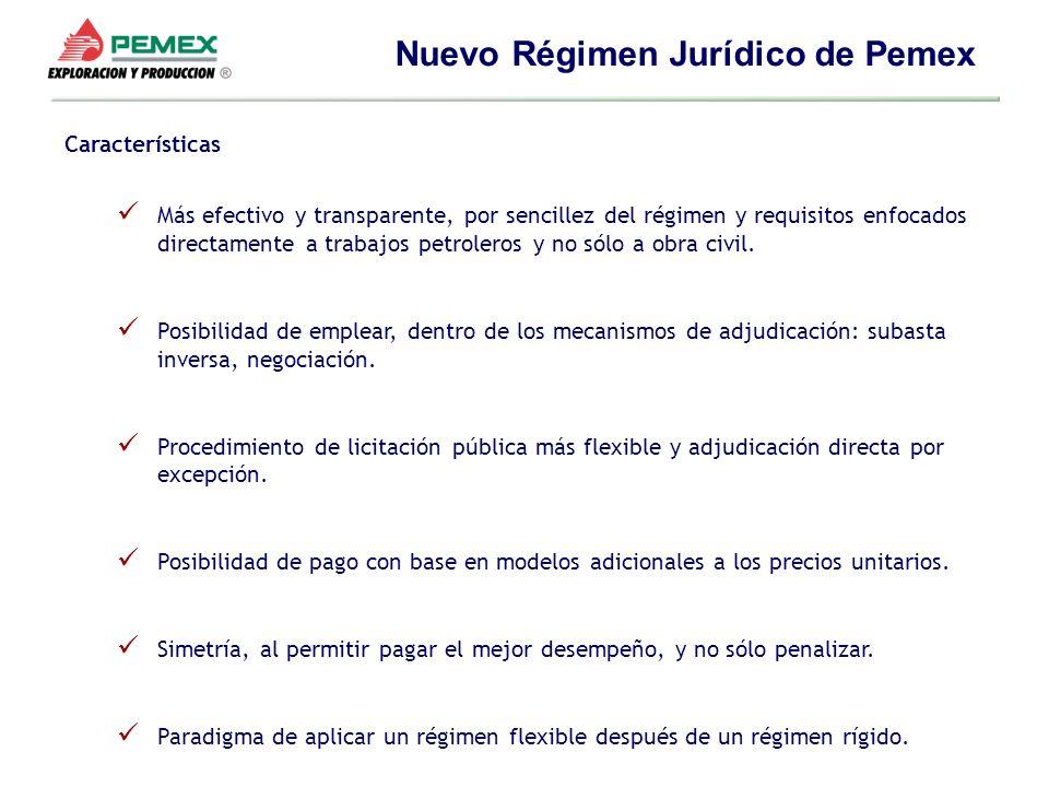 Características Más efectivo y transparente, por sencillez del régimen y requisitos enfocados directamente a trabajos petroleros y no sólo a obra civi
