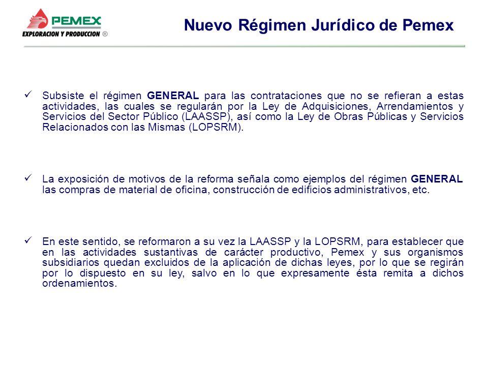 Subsiste el régimen GENERAL para las contrataciones que no se refieran a estas actividades, las cuales se regularán por la Ley de Adquisiciones, Arren