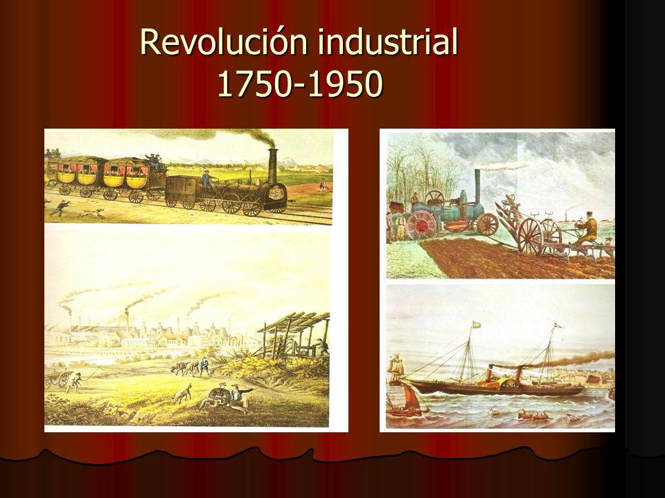 Revolución industrial 1750-1950