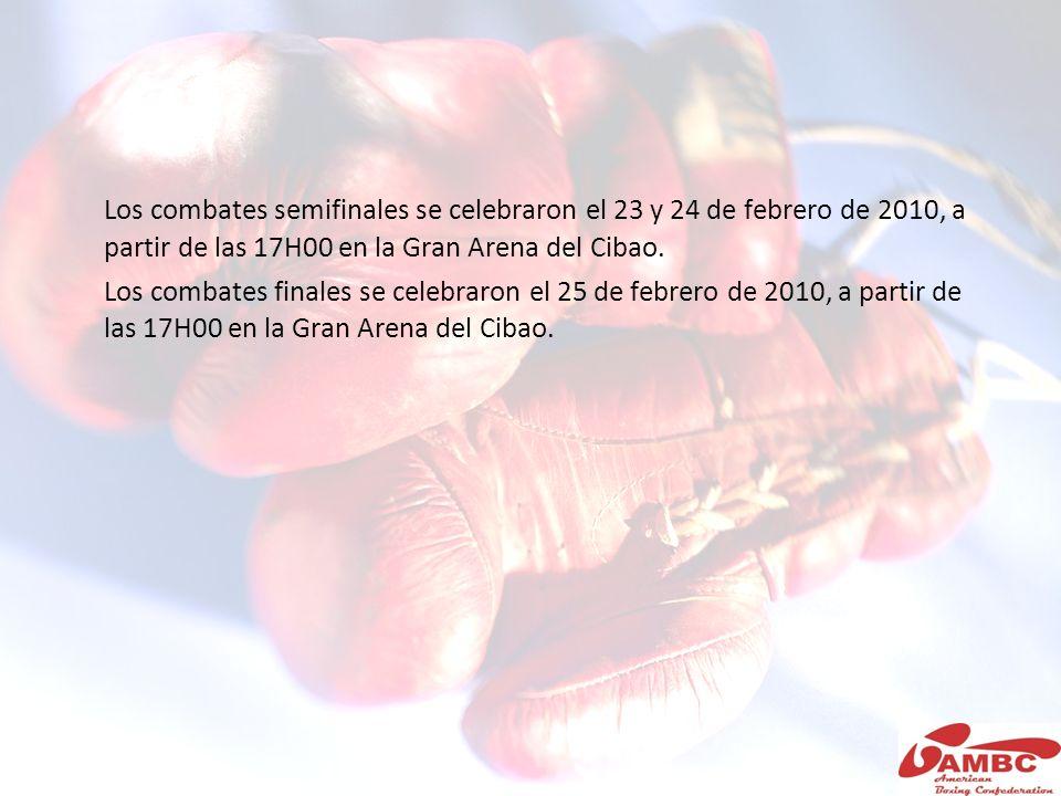 Los combates semifinales se celebraron el 23 y 24 de febrero de 2010, a partir de las 17H00 en la Gran Arena del Cibao. Los combates finales se celebr