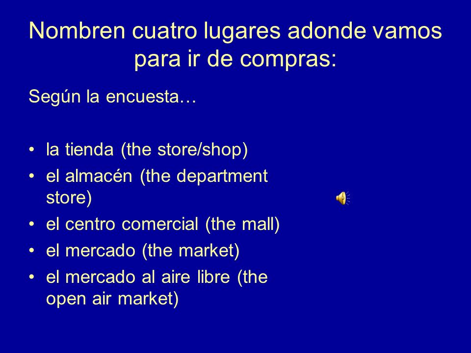5.¿Cómo se dice en español? to sell vender