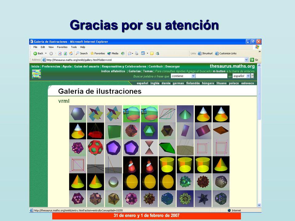 JORNADAS PROVINCIALES SOBRE COMPETENCIAS BÁSICAS EN MATEMÁTICAS Y LENGUA 31 de enero y 1 de febrero de 2007 Gracias por su atención