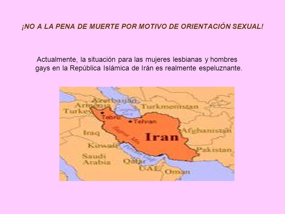 Actualmente, la situación para las mujeres lesbianas y hombres gays en la República Islámica de Irán es realmente espeluznante.