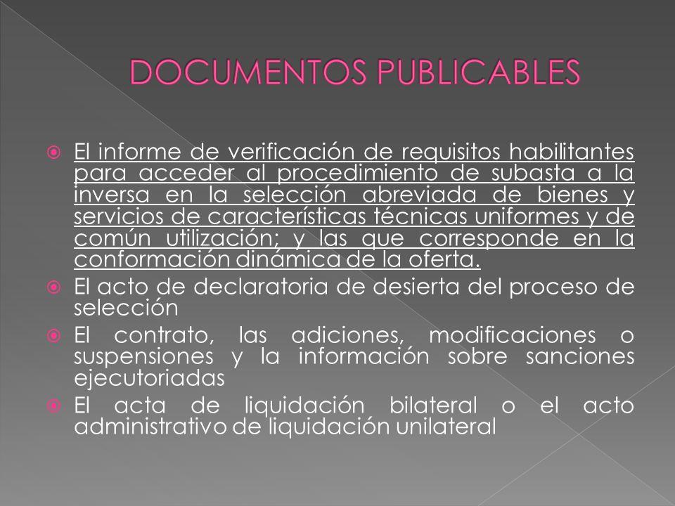 El informe de verificación de requisitos habilitantes para acceder al procedimiento de subasta a la inversa en la selección abreviada de bienes y serv