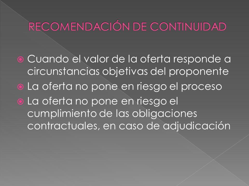 Cuando el valor de la oferta responde a circunstancias objetivas del proponente La oferta no pone en riesgo el proceso La oferta no pone en riesgo el