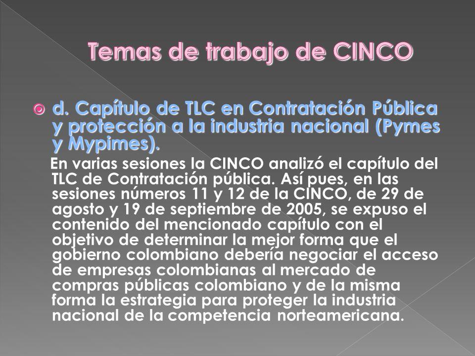 d. Capítulo de TLC en Contratación Pública y protección a la industria nacional (Pymes y Mypimes). d. Capítulo de TLC en Contratación Pública y protec
